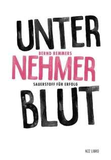 Bernd Remmers: Unternehmerblut, Buch
