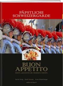 David Geisser: Päpstliche Schweizergarde - Buon appetito, Buch