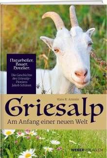 Hans R. Amrein: Griesalp und Kiental, Buch