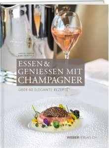 Hans R. Amrein: Essen & Geniessen mit Champagner, Buch