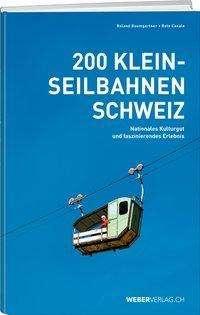 Roland Baumgartner: Kleinseilbahnen Schweiz, Buch
