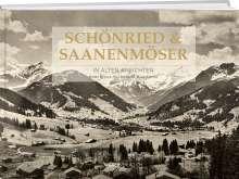 Bruno Kernen: Schönried & Saanenmöser in alten Ansichten, Buch
