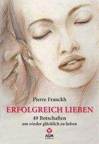 Pierre Franckh: Erfolgreich lieben, Buch