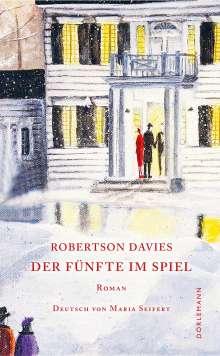 Robertson Davies: Der Fünfte im Spiel, Buch