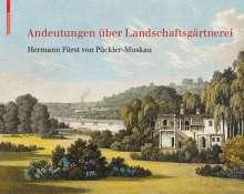 Hermann von Pückler-Muskau: Andeutungen über Landschaftsgärtnerei, Buch