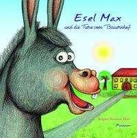 Brigitte Susanne Hart: Esel Max und die Tiere vom Bauernhof, Buch