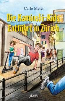 Carlo Meier: Die Kaminski-Kids: Entführt in Zürich, Buch