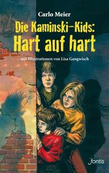 Carlo Meier: Die Kaminski-Kids: Hart auf hart, Buch