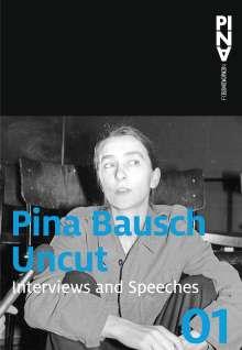 Pina Bausch: Uncut, Buch