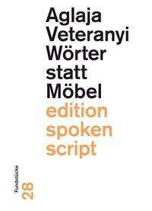 Aglaja Veteranyi: Wörter statt Möbel, Buch