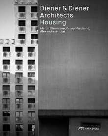 Alexandre Aviolat: Diener & Diener Architects - Housing, Buch