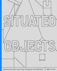 Stanley T. Allen: Situated Objects, Buch
