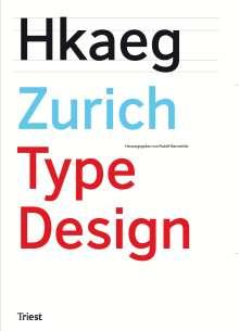 Hans-Ju¨rg Hunziker: Zurich Type Design, Buch
