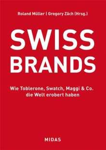 Roland J. Müller: Swiss Brands, Buch