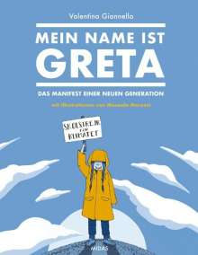Valentina Gianella: Mein Name ist Greta, Buch