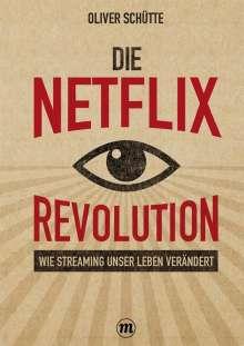 Oliver Schütte: Die Net¿ix-Revolution, Buch