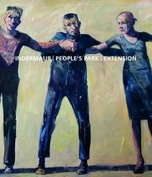 Indermaur Robert: Robert Indermaur. People's Park Extension, Buch