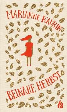 Marianne Kaurin: Beinahe Herbst, Buch