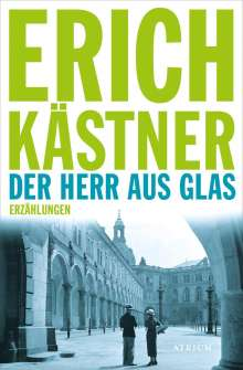Erich Kästner: Der Herr aus Glas, Buch
