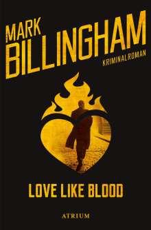 Mark Billingham: Love like blood, Buch