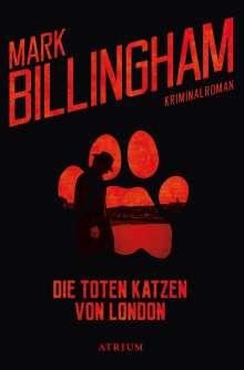 Mark Billingham: Die toten Katzen von London, Buch
