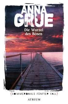 Anna Grue: Die Wurzel des Bösen, Buch