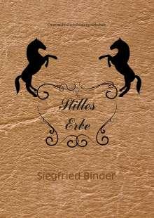 Siegfried Binder: Stilles Erbe, Buch