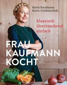 Karin Kaufmann: Frau Kaufmann kocht, Buch