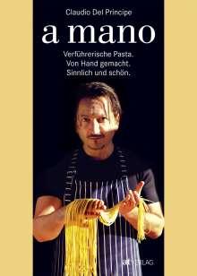 Claudio Del Principe: a mano, Buch