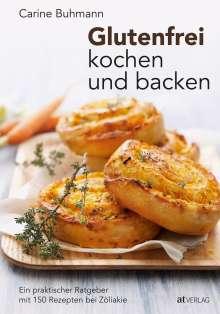 Carine Buhmann: Glutenfrei kochen und backen, Buch