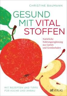 Christine Baumann: Gesund mit Vitalstoffen, Buch