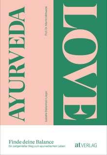 Isabelle Bietenholz-Lieger: Ayurveda Love, Buch
