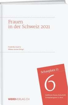 Frederike Asael: Frauen in der Schweiz 2021, Buch