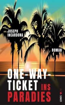 Joseph Incardona: One-Way-Ticket ins Paradies, Buch