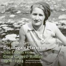 Christina Caprez: Die illegale Pfarrerin, CD
