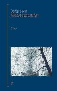 Daniel Levin: Milenas Versprechen, Buch