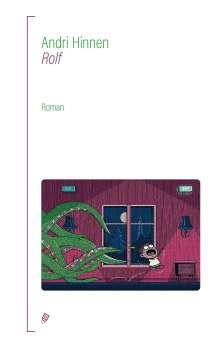 Andri Hinnen: Rolf, Buch