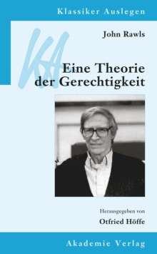John Rawls: Eine Theorie der Gerechtigkeit, Buch