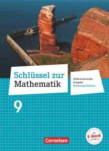 Helga Berkemeier: Schlüssel zur Mathematik 9. Schuljahr - Differenzierende Ausgabe Schleswig-Holstein - Schülerbuch, Buch