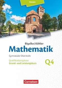 Anton Bigalke: Bigalke/Köhler: Mathematik - Grund- und Leistungskurs 4. Halbjahr - Hessen- Band Q4, Buch