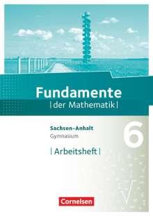 Fundamente der Mathematik 6. Schuljahr - Arbeitsheft mit Lösungen, Buch