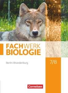 Nadine von Bismarck: Biologie Sekundarstufe I 7./8. Schuljahr Schülerbuch Berlin/Brandenburg, Buch