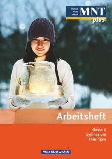 Anke Eberlein: MNT plus 6. Schuljahr. Arbeitsheft. Gymnasium Thüringen, Buch
