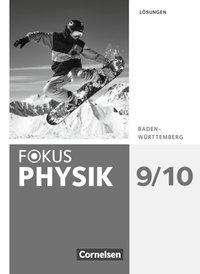 Fabian Bühler: Fokus Physik 9./10. Schuljahr - Gymnasium Baden-Württemberg - Lösungen, Buch