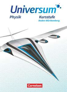 Hans-Otto Carmesin: Universum Physik Sekundarstufe II. Kursstufe - Baden-Württemberg - Schülerbuch, Buch