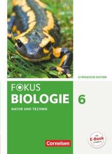 Iris Angermann: Fokus Biologie 6. Jahrgangsstufe - Gymnasium Bayern - Natur und Technik: Biologie, Buch