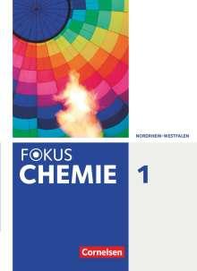 Karin Arnold: Fokus Chemie Band 1- Gymnasium Nordrhein-Westfalen - Schülerbuch, Buch