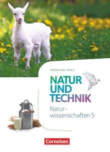 Volker Abegg: Natur und Technik - Naturwissenschaften 5. Schuljahr - Rheinland-Pfalz - Schülerbuch, Buch