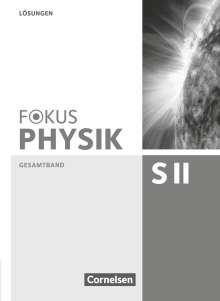 Peter Ackermann: Fokus Physik Oberstufe. Lösungen. Sekundarstufe II Gesamtband. Westliche Bundesländer, Buch