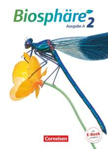 Astrid-Karoline Agster: Biosphäre Sekundarstufe I Band 2 - Ausgabe A - Schülerbuch, Buch